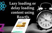 Lazy loading content reactjs